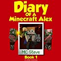 Diary of a Minecraft Alex, Book 1: The Curse Audiobook by MC Steve Narrated by MC Alex