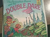 The Berenstain Bears and the Double Dare, Stan Berenstain, Jan Berenstain, 0394997484