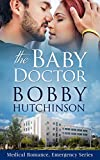 The Baby Doctor (Doctor 911 Series Book 7)