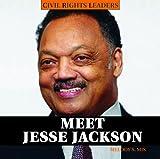 Meet Jesse Jackson, Melody S. Mis, 1404242120