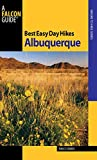 Front cover for the book Best Easy Day Hikes: Albuquerque by Bruce Grubbs