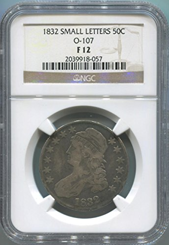 (1832 P Early Half Dollar F12 NGC)
