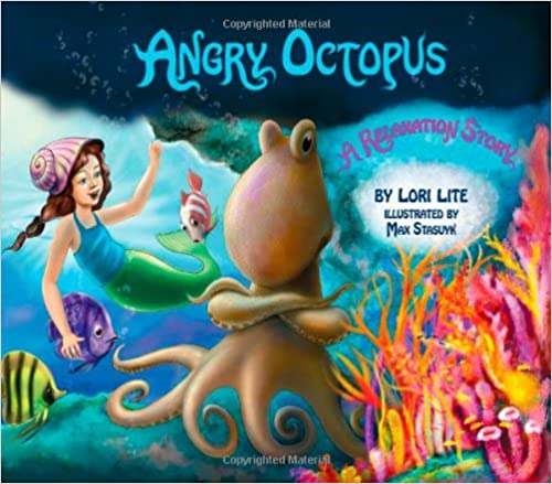 Angry Octopus: An Anger Management Story Introducing Active Progressive Muscular Relaxation and Deep Breathing. (Indigo Ocean Dreams)