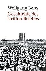 Geschichte Des Dritten Reiches by Wolfgang Benz (2003-05-10)