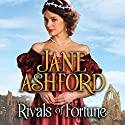 Rivals of Fortune Audiobook by Jane Ashford Narrated by Gemma Dawson