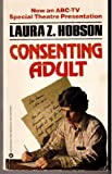 Consenting Adult, Laura Z. Hobson, 0446327808