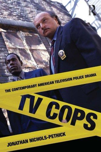 TV Cops: The Contemporary American Television Police Drama