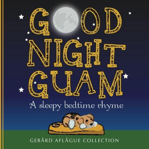 Good Night Guam: A sleepy bedtime rhyme