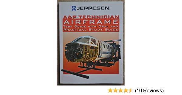 a p technician airframe test guide with oral and practical study rh amazon com jeppesen airframe test guide pdf jeppesen a&p technician airframe test guide