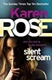 Front cover for the book Silent Scream by Karen Rose