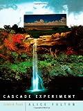 Cascade Experiment, Alice Fulton, 0393327620
