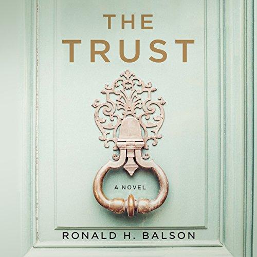 The Trust: A Novel cover
