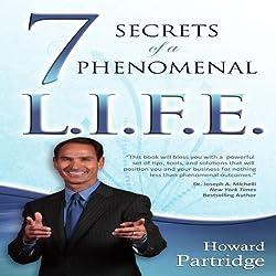 7 Secrets of a Phenomenal L.I.F.E.