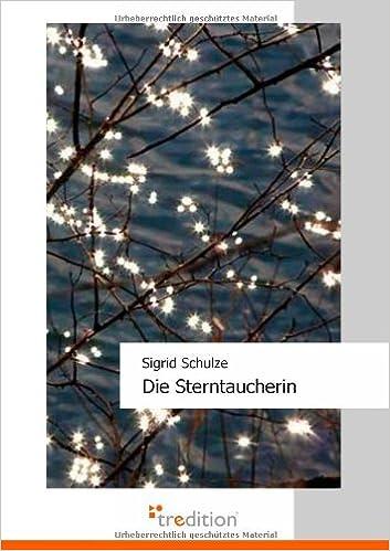 Ilmaiset tietokoneet lataamista varten Die Sterntaucherin (German Edition) 3868501282 PDF CHM