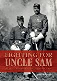 "John P. Langellier, ""Fighting for Uncle Sam: Buffalo Soldiers in the Frontier Army"" (Schiffer, 2016)"