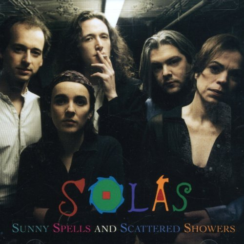 Solas - Sunny Spells And Scattered Showers - Zortam Music