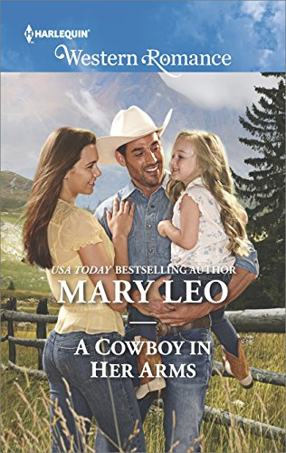 A Cowboy in Her Arms (Harlequin Western Romance)