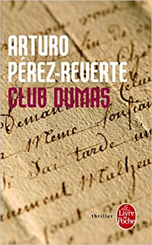 Club Dumas Policier Thriller French Edition Arturo