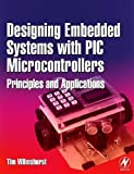 Designing Embedded Systems with PIC