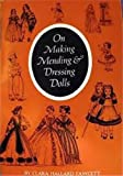 img - for On Making Mending & Dressing Dolls book / textbook / text book