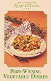 img - for The Country Cooking Recipe Collection: Prize-Winning Vegetable Dishes book / textbook / text book