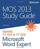 MOS 2013 Study Guide for Microsoft Word Expert Front Cover