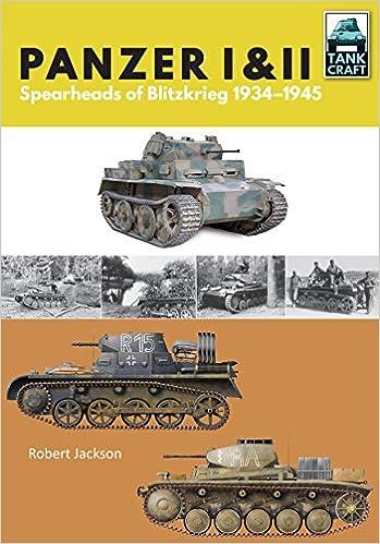 Panzer i and ii blueprint for blitzkrieg 1933 1941 tank craft band panzer i and ii blueprint for blitzkrieg 1933 1941 tank craft band 7 amazon robert jackson fremdsprachige bcher malvernweather Gallery