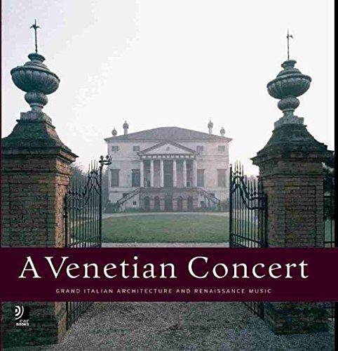 A Venetian Concert: Grand Italian Architecture and Renaissance Music (Venetian Stripe)