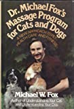 Dr. Michael Fox's Massage Program for Cats and Dogs
