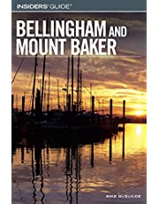 Insiders' Guide® to Bellingham and Mount Baker