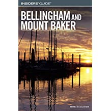 Insiders' Guide® to Bellingham and Mount Baker (Insiders' Guide Series)