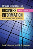 Strauss's Handbook of Business Information: A Guide for Librarians, Students, and Researchers, 3rd Edition
