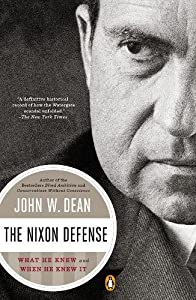 The Nixon Defense: What He Knew and When He Knew It from Penguin Books