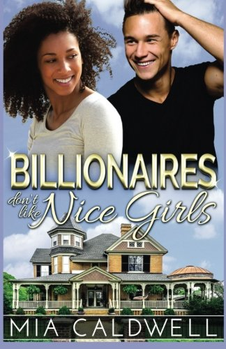 Billionaires Don't Like Nice Girls (Those Fabulous Jones Girls) (Volume 1)