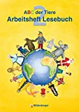 ABC der Tiere / ABC der Tiere 2: Arbeitsheft zum Lesebuch  2. Schuljahr