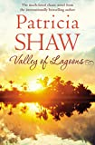 Valley of Lagoons: A compulsive Australian saga of friends and foes