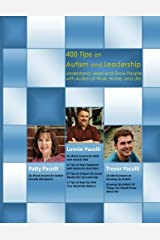 400 Tips on Autism and Leadership: Understand, Lead and Grow People with Autism at Work, Home, and Life Paperback