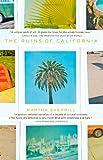 The Ruins of California, Martha Sherrill, 1594482314