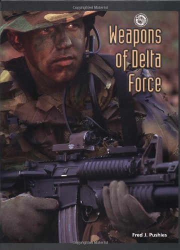 Weapons of Delta Force (Battlegear) pdf epub