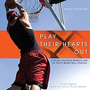 Play Their Hearts Out Audiobook