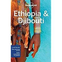 Lonely Planet Ethiopia & Djibouti 6th Ed.: 6th Edition