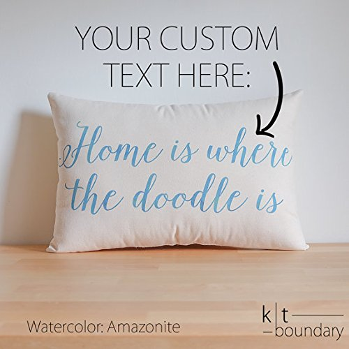 (Home is where the doodle is - Custom Text Pillow - Custom Watercolor Pillow - Choose your ink watercolor - Custom Accent Pillow - Home Decor)