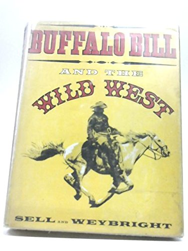Buffalo Bill and the Wild West, (Wild Buffalo Bills West)