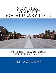 New HSK: Complete Vocabulary Lists: Word lists for HSK levels 1, 2, 3, 4, 5, 6 by HSK Academy (2016-05-11)