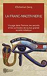 La franc-maçonnerie : Histoire et initiation par christian