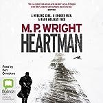 Heartman: J. T. Ellington, Book 1 | M. P. Wright