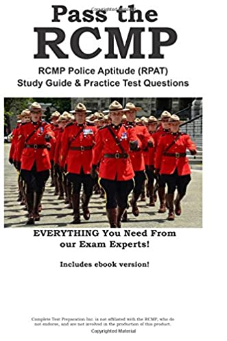 pass the rcmp rcmp police aptitude rpat study guide practice rh amazon ca Canadian Police Officer Canadian Police Uniform