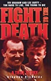 Fight to the Death, Stephen Richards, 1844544729