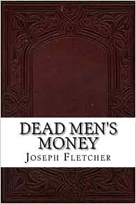 Dead Men's Money By J.S. Fletcher – Obehi Classics