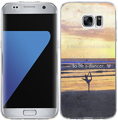 Artist Edge - S7 Edge Case Quotes,Hungo Soft Tpu Silicone Protective Cover Replacement Compatible Cover For Samsung Galaxy S7 Edge Sports Quotes It Takes An Athlete To Dance But An Artist To Be A Dancer